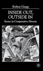 Inside Out, Inside In : Essays in Comparative History af R. Gregg