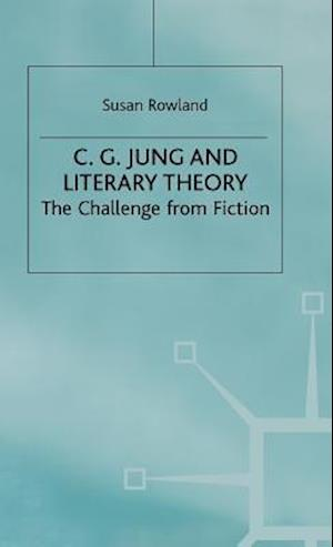 C G Jung and Literary Theory
