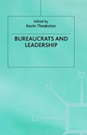 Bureaucrats and Leadership