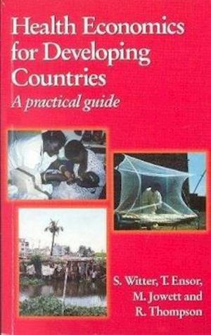Health Economics for Developing Countries A Practical Guide