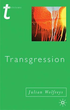 Transgression: Identity, Space, Time