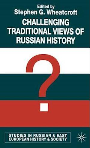 Challenging Traditional Views of Russian History