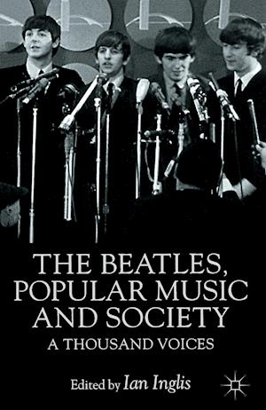 The Beatles, Popular Music and Society