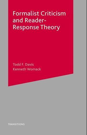 Bog, hæftet Formalist Criticism and Reader-Response Theory af Todd Davis, Kenneth Womack