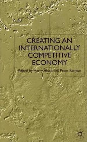 Creating an Internationally Competitive Economy