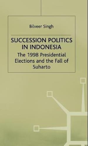 Succession Politics in Indonesia