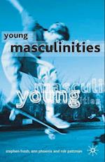 Young Masculinities : Understanding Boys in Contemporary Society