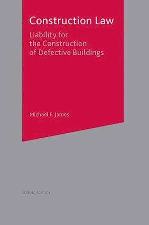 Construction Law : Liability for the Construction of Defective Buildings