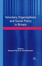 Voluntary Organisations and Social Policy in Britain : Perspectives on Change and Choice