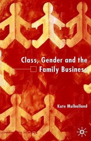 Class, Gender and the Family Business