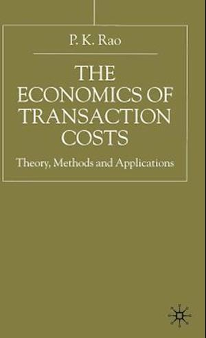 The Economics of Transaction Costs