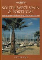 """""""Yachting Monthly"""" South West Spain and Portugal Cruising Companion"""