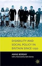Disability and Social Policy in Britain since 1750 : A History of Exclusion