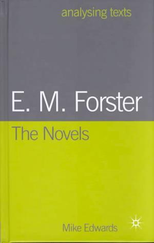 E.M. Forster: The Novels