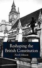 Reshaping the British Constitution (CONTEMPORARY POLITICAL STUDIES)