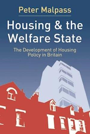 Housing and the Welfare State