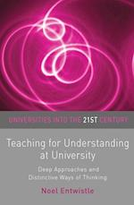 Teaching for Understanding at University (Universities into the 21st Century)