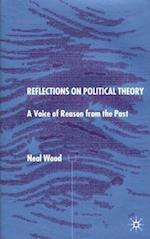 Reflections on Political Theory af Neal Wood