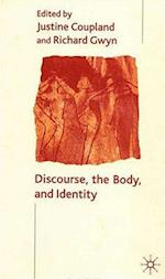 Discourse, the Body, and Identity af Alice Bloch