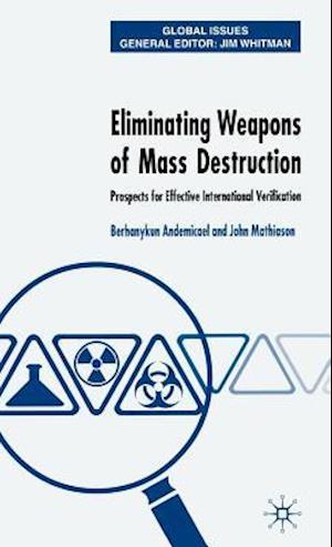Eliminating Weapons of Mass Destruction