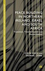 Peacebuilding in Northern Ireland, Israel and South Africa