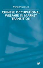 Chinese Occupational Welfare in Market transition