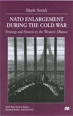 Nato Enlargement During the Cold War