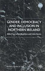 Gender, Democracy and Inclusion in Northern Ireland (Women's Studies at York Series)