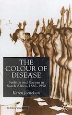 Colour of Disease (St Antony's Series)