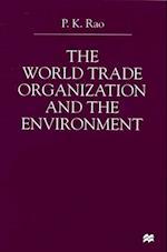 World Trade Organization and the Environment