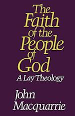 The Faith of the People of God: A Lay Theology