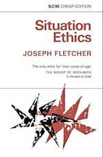 Situation Ethics af Joseph Fletcher
