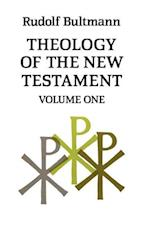 Theology of the New Testament: Volume One