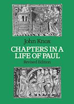 Chapters in a Life of St.Paul af John Knox