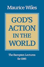 God's Action in the World (Bampton Lectures)