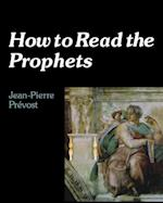 How to Read the Prophets (How-tos)