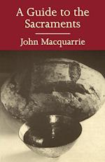 A Guide to the Sacraments af John Macquarrie