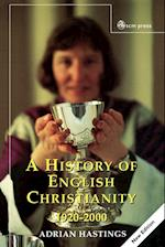 A History of English Christianity 1920-2000 af Adrian Hastings