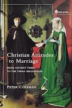 Christian Attitudes to Marriage af Peter G. Coleman