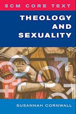 SCM Core Text Theology and Sexuality (Scm Core Text)