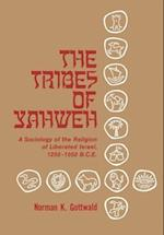 The Tribes of Yahweh: A Sociology of Religion of LIberated Israel 1250-1050 B.C.E. af Norman K. Gottwald