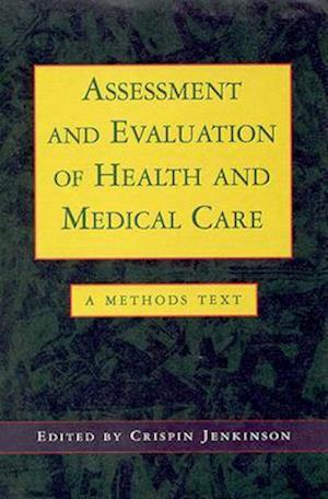 Assessment and Evaluation of Health and Medical Care