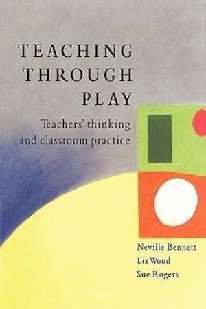 TEACHING THROUGH PLAY