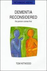 Dementia Reconsidered (UK Higher Education Oup Humanities Social Sciences Health Social Welfare)