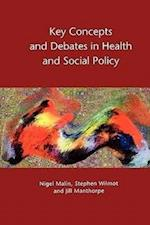 Key Concepts And Debates In Health And Social Policy (UK Higher Education Oup Humanities Social Sciences Politics)