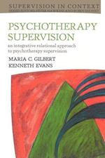 Psychotherapy Supervision (Supervision in Context)