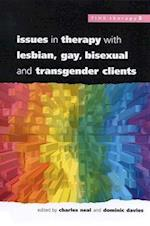 Issues In Therapy With Lesbian, Gay, Bisexual And Transgender Clients