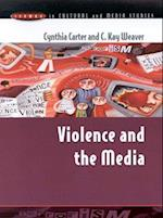 Violence and the Media (Issues in Cultural and Media Studies)