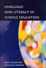 Language and Literacy in Science Education (UK Higher Education Oup Humanities Social Sciences Education Oup)