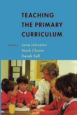 TEACHING THE PRIMARY CURRICULUM